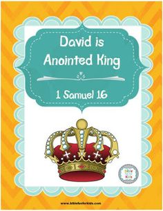 David is Anointed King lesson, ideas and printables Bible Stories For Kids, Bible Lessons For Kids, Bible For Kids, King Josiah, David Bible, King Craft, Mary And Martha, Birthday Wishes Cards, King David
