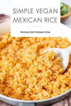 Vegan Dinner Recipes, Veg Recipes, Cooking Recipes, Vegan Foods, Vegan Vegetarian, Vegetarian Recipes, Mexican Rice Recipes, Mexican Vegan Food, Vegan Side Dishes