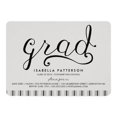 """Invite guests in style with this trendy grad ticking stripe typography graduation invitation. Casually stylized """"grad"""" of classic black in a fun cursive font."""