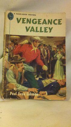 Vengeance Valley by Paul Evan Lehman, Handi-Book, Paperback. Original,  #119,