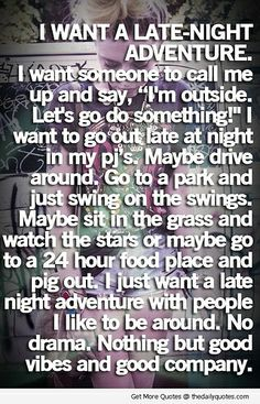 I Want a Late Night Adventure