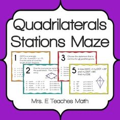 In this quadrilaterals stations maze activity there are 12 stations.  All of the stations include questions about the following quadrilaterals: -  Parallelograms     -  Trapezoids -  Rhombi               -  Kites -  Rectangles          -  Squares  Stations mazes are great because they get students up and moving around the room.