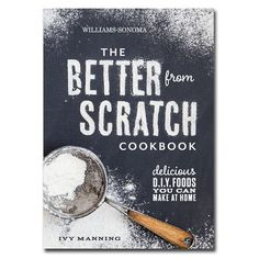 Better from Scratch Cookbook from Williams Sonoma. One of the best books I've used lately, the kale pesto idea is fantastic and I've made at least six of the recipes and loved them.