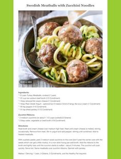 Swedish Meatballs with Zucchini noodles - Colder days are coming. This hearty soup is just the ticket! Lean and green! Medifast Recipes, Low Carb Recipes, Cooking Recipes, Healthy Recipes, Healthy Sweets, Healthy Habits, Lean Protein Meals, Lean Meals, Green Zucchini