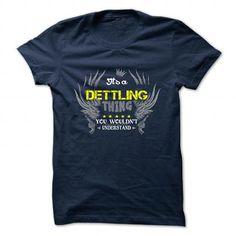 awesome DETTLING Name Tshirt - TEAM DETTLING, LIFETIME MEMBER