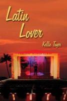Kellie Tayer, Latin Lover
