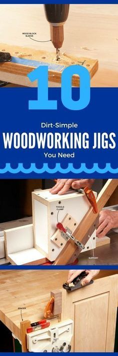 10 Dirt-Simple Woodworking Jigs You Need - Woodworking jigs ensure that cuts are… #woodworkingtips