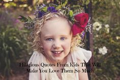 Hilarious Quotes From Kids That Will Make You Love Them So Much
