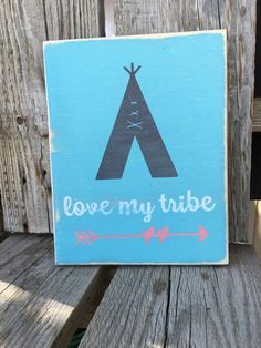 Love my tribe teepee arrow wood hand painted by jodyaleavitt
