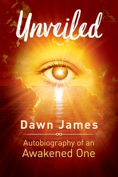 Author Dawn James Cheated Death and Now Shares Profound Revelations in her New Book, Unveiled: Autobiography of an Awakened One Book Club Books, New Books, Spiritual Awakening, Spiritual Meditation, Spiritual Development, Book Launch, Writing Styles, Inspirational Books