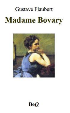 Livre disponible ici : http://beq.ebooksgratuits.com/vents/Flaubert-Bovary.pdf