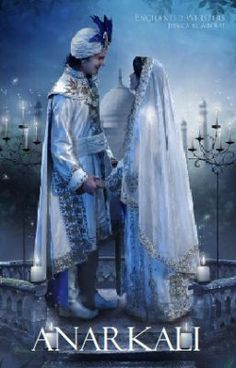"""""""Anarkali - Chapter I"""" by RoseRedDreamcatcher - """"My breath caught slightly as I took in the young man before me, leaning against a stone pillar, watc…"""""""