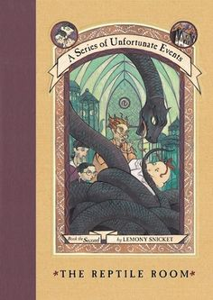 The Reptile Room (A Series of Unfortunate Events, #2) by Lemony Snicket