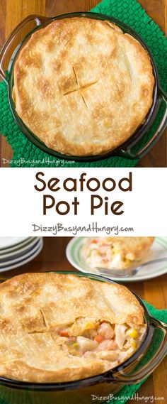Seafood Pot Pie | DizzyBusyandHungry.com - Don't buy frozen pot pies, make this delicious seafood pot pie fresh in less than 30 minutes! Seafood Pot Pie, Seafood Dinner, Fish And Seafood, Seafood Recipes, Gourmet Recipes, Cooking Recipes, Pot Pie Recipes, Seafood Pie Recipe, Seafood Casserole Recipes