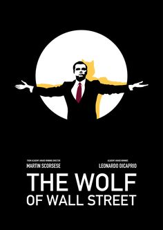 'The Wolf of Wall Street - 'A Wolf in the Shadows'' Poster by Marvel Movie Posters, Iconic Movie Posters, Disney Movie Posters, Minimal Movie Posters, Horror Movie Posters, Movie Poster Art, Poster Wall, Wolf Of Wall Street, Aesthetic Movies