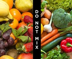 Don't mix fruits and vegetables. They spoil each other. -  Way To Waste Less Food