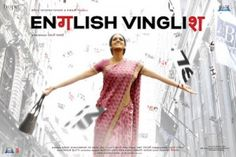 English Vinglish. Appreciate your parents the shit they went through is crazy and never feel embarrassed by them. This movie is actually amazing.
