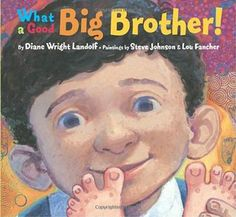 What a Good Big Brother! by Diane Wright Landolf -- A great sibling book showing that babies cry a lot, big sibs can be helpful, and it also shows a breastfeeding mother. Brother Pictures, New Big Brother, Waiting For Baby, Sibling Relationships, New Sibling, Baby Smiles, Nursing Pillow, Baby Sister, Book Show