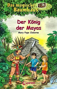 Das magische Baumhaus - Der König der Mayas: Band 51 von ... https://www.amazon.de/dp/3785582951/ref=cm_sw_r_pi_dp_x_.ekhybDZAR9XX