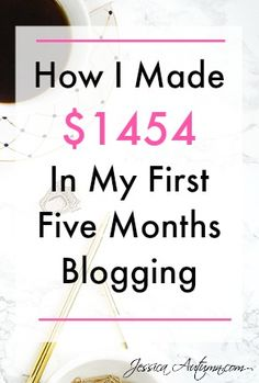 How I Made $1454 In My First Five Months Blogging. Learn how many pageviews I've got each month and how much money I have made from my blog. Making money online is more than possible. Lots of great advice for new and aspiring bloggers to get more pageviews and start making more money.