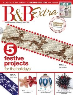 Five Festive Projects. It's a flurry of holiday ideas: Four beading projects that will make great gifts, and one ornament, too! Beaded Ornament Covers, Beaded Ornaments, Beading Patterns Free, Jewelry Patterns, Bead Patterns, Beading Projects, Beading Tutorials, Bead Crafts, Jewelry Crafts