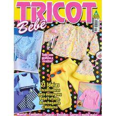 Revista Tricot Bebê   21 ideias encantadores para deixar seu bebê fofinho, aconchegante e moderno    Fabricante:  Editora Liberato