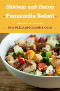 This recipe for chicken and bacon panzanella salad is a hearty bowl full of all the good things!