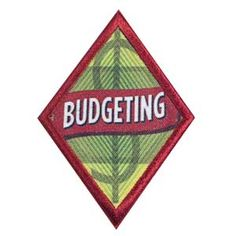 Girl Scout Cadette Budgeting Badge: There are many ways to spend your money. Should you buy that new book you've had your eye on or save up for a weekend of fun with friends? There's a simple way to help decide: Make a budget -- a plan for spending and saving money. This badge will help you learn to create a budget that's right for you.