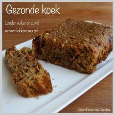 Gezond leven van Jacoline: Gezonde koek Healthy Pastry Recipe, Healthy Cake, Pastry Recipes, Healthy Cookies, Healthy Sweets, Healthy Baking, Cake Recipes, I Love Food, Good Food