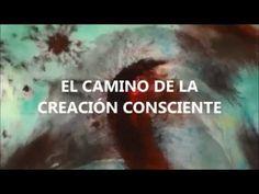 EL CAMINO DE LA CREACIÓN CONSCIENTE - Víctor Brossa