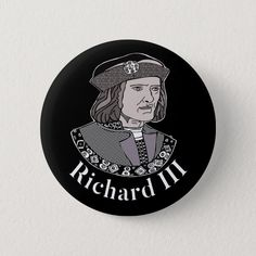 Richard III King of England Button - tap, personalize, buy right now! #richardiii #englishmonarchy #englishhistory #historybuff #historygift #historystudent Richard Iii Society, King Richard, Anniversary Quotes, Custom Buttons, Love Messages, England, History, Clothing, Outfits