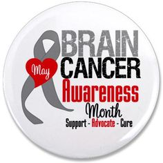 May is brain cancer awareness month.
