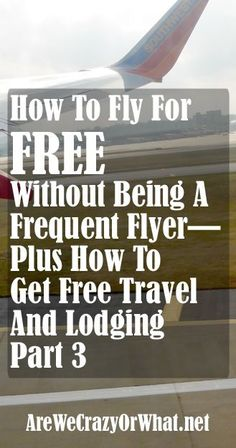 Additional ways of earning frequent flyer miles to get free travel. #beselfreliant