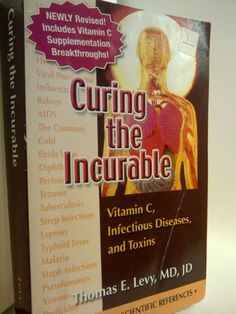 Curing the Incurable: Vitamin C, Infectious Diseases, and Toxins, 3rd Edition by Thomas E. Levy http://www.amazon.com/dp/0977952029/ref=cm_sw_r_pi_dp_q8.-tb1K38K4N