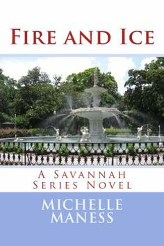 Fire and Ice (The Savannah Series Book Fire And Ice, Savannah Chat, Novels, Amazon, Reading, Books, Amazons, Libros, Riding Habit