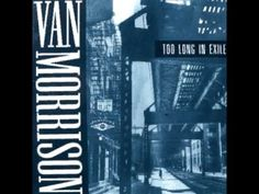 Album: Too Long In Exile (1993)  Van Morrison // I'll Take Care Of You