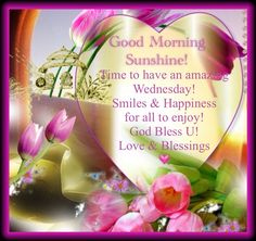 Good Morning Wednesday♡