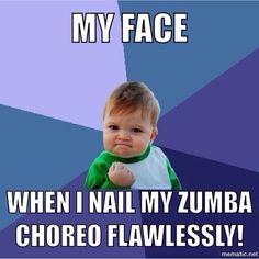 My face when I nail my Zumba choreo flawlessly.