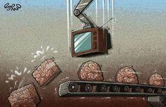 A televisão é basicamente uma receita para criar uma sociedade SEM senso crítico, ou seja, a mídia NÃO quer que você pense! Por que? Porque ela quer que você consuma,  seja pacífico, acomodado, acredite em tudo que ela diz; para continuar manipulando sua vida, acontecimentos e ganhar cada vez mais DINHEIRO com a sua ESTUPIDEZ! E isso é bem fácil de se fazer: porque as pessoas gostam do entretenimento, do ridículo, não gostam de questionar, buscar, PENSAR.   Leia, converse, critique, escreva!
