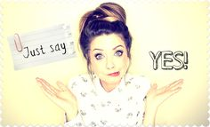 Zoella | Just Say Yes. If you suffer from anxiety, panic attacks, depression or any other kind of mental illness that stops you from living, you need to read this.