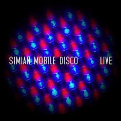 Simian Mobile Disco / Live