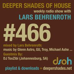 Deeper Shades Of House #466 - guestmix by TOXZIBI