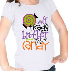 "Little Girls ""Will Trade Brother for Candy"" Halloween Candy Glittered Vinyl Short Puff Sleeve White Shirt by TheHotPolkaDot on Etsy https://www.etsy.com/listing/473811109/little-girls-will-trade-brother-for"