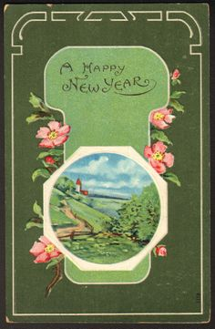 A Happy New Year...postmarked 1910.
