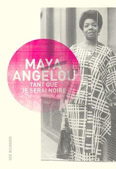 Tant que je serai noire (Maya Angelou)