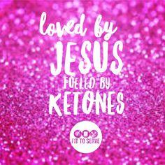 Jesus and a ketones nuff said! Let me point you to both fittoservegroup.com #jesusandketones