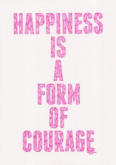 Happiness is a form of courage quote hand-drawn poster. $30.00, via Etsy.