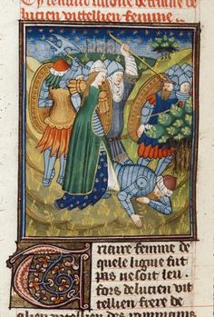 Miniature of Triaria, the wife of L. Vitellius, in battle. French translation of Boccaccio's work on famous women (Rouen, Royal MS 16 GV, Giovanni Boccaccio. De claris mulieribus in an anonymous French translation (Le livre de femmes nobles et renomées) Medieval Life, Medieval Art, Medieval Fantasy, Medieval Memes, Medieval Manuscript, Illuminated Manuscript, Renaissance Image, Bayeux Tapestry, Medieval Paintings