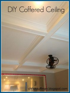 chriskauffman.blogspot.ca: My DIY coffered ceiling