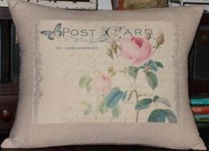 Post card shabby chic pillow with pink roses. The image is printed onto a tea dyed osnaburg. The back is an envelope style closure. I have made